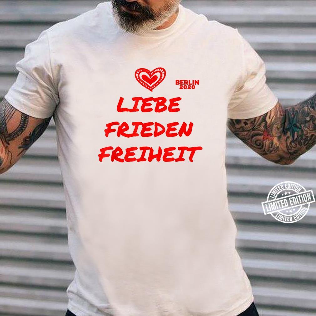 Berlin Demo Deutschland Demonstration Querdenken Liebe Peace Shirt ladies tee