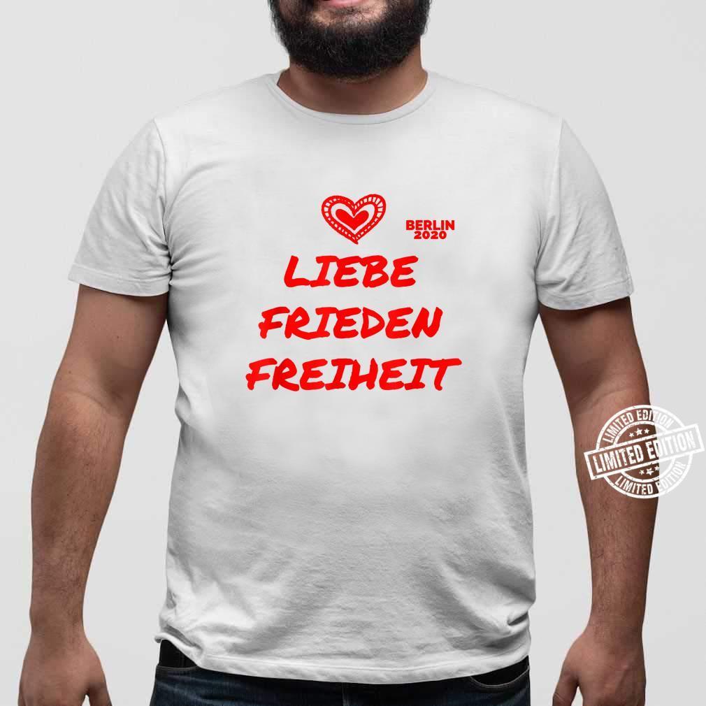 Berlin Demo Deutschland Demonstration Querdenken Liebe Peace Shirt sweater