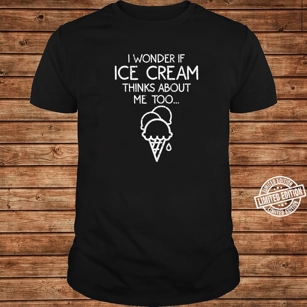 Cool Ice Cream Thinks About Me Frozen Dessert Shirt long sleeved