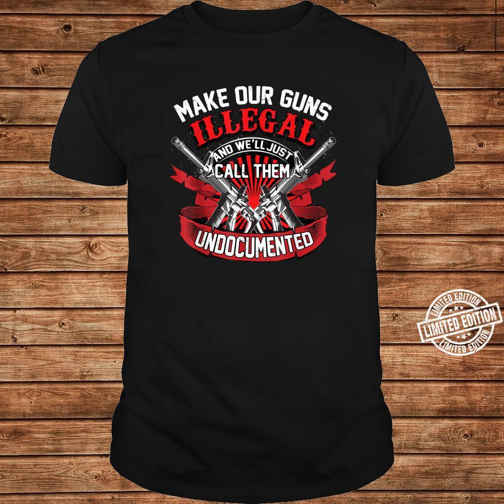 Cool Make Our Guns Illegal Anti Weapon Control Shirt long sleeved