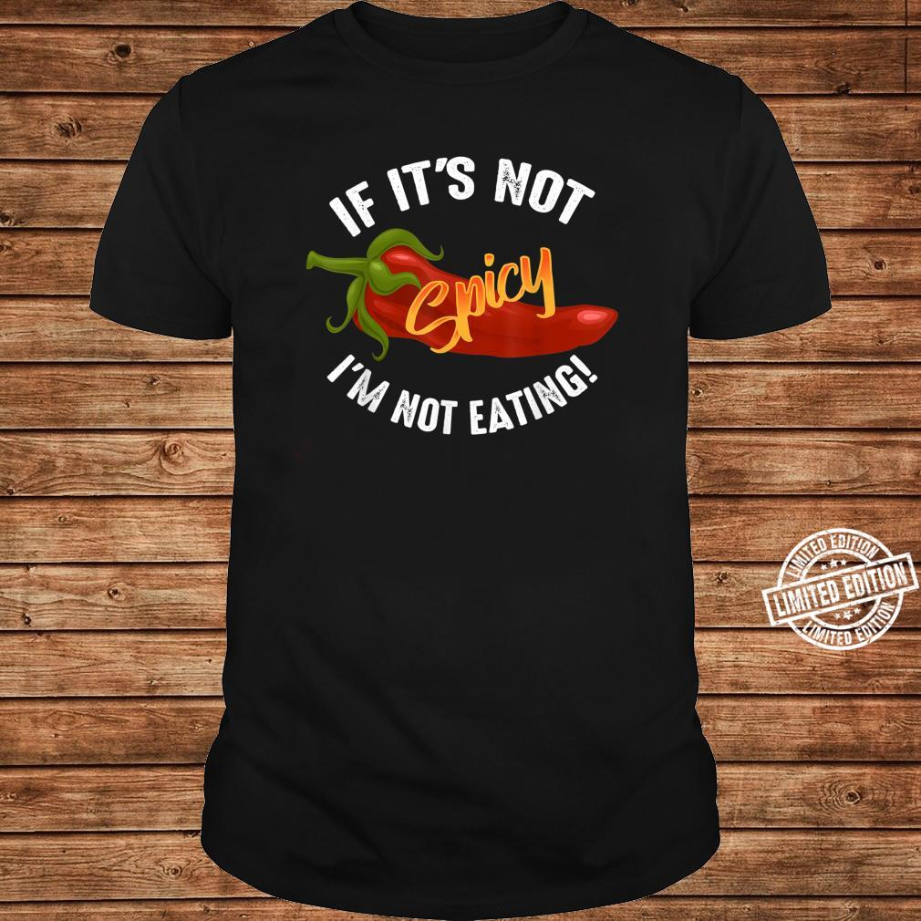 Cool Not Spicy I'm Not Eating Hot Chili Shirt long sleeved