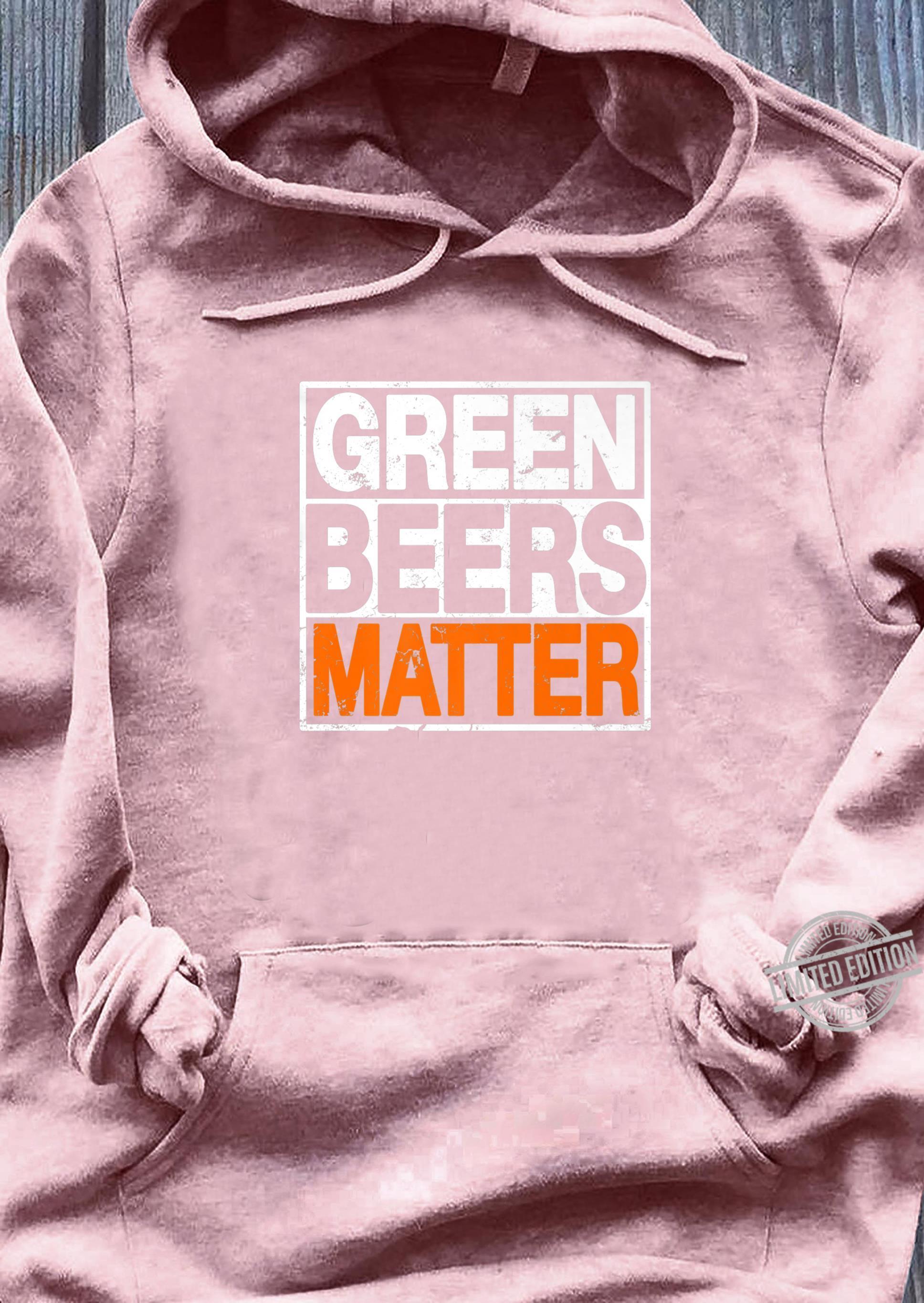 Funny St. Patrick's Day Green Beers Matter Irish Drinking Shirt ladies tee