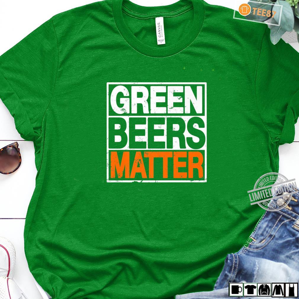 Funny St. Patrick's Day Green Beers Matter Irish Drinking Shirt long sleeved