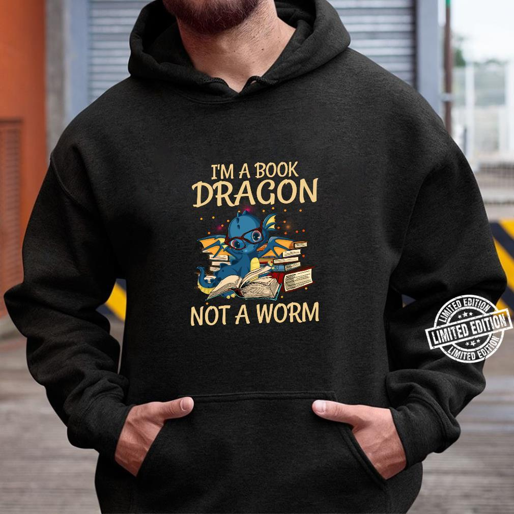 I'm A Book Dragon Not A Worm for Readings Shirt hoodie