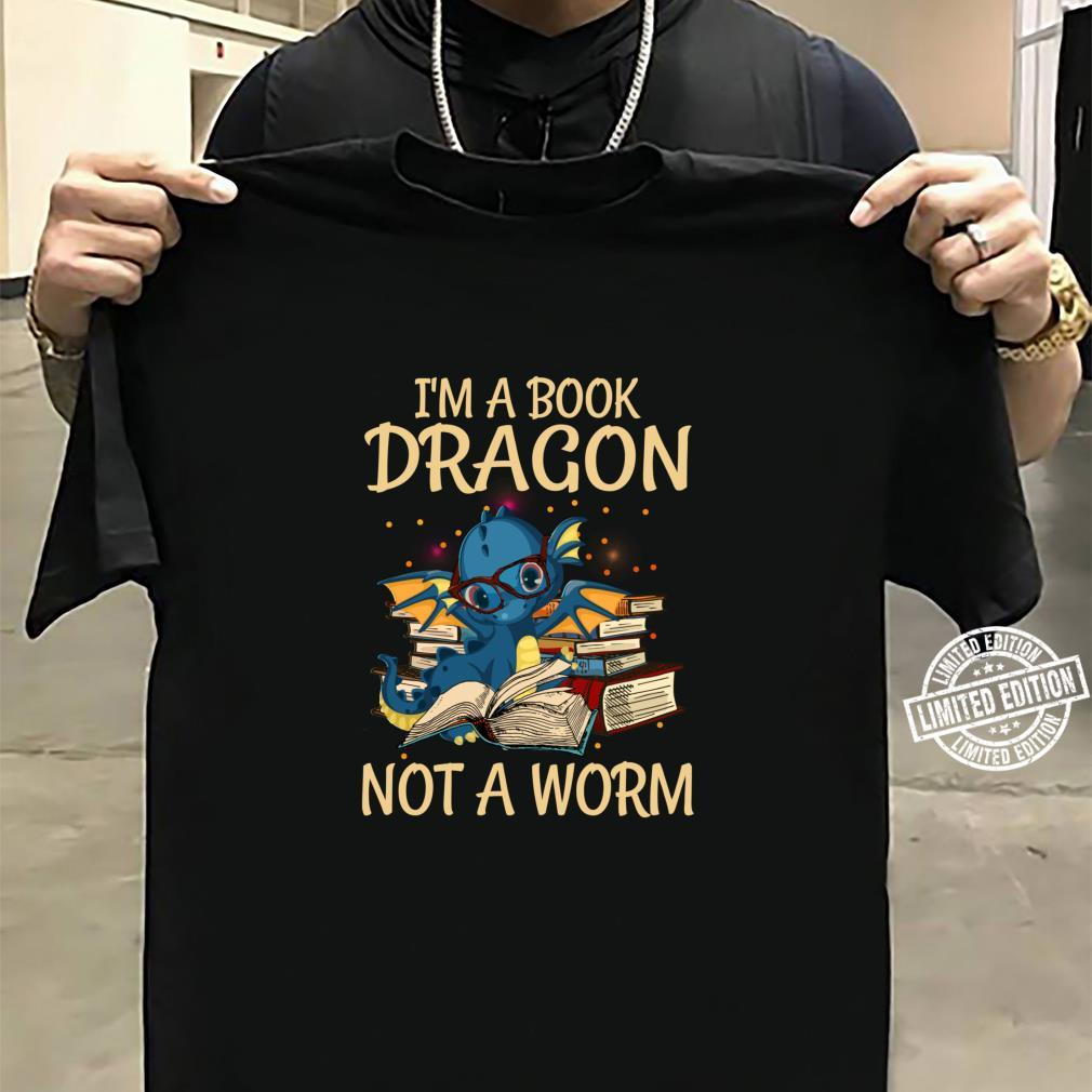I'm A Book Dragon Not A Worm for Readings Shirt sweater