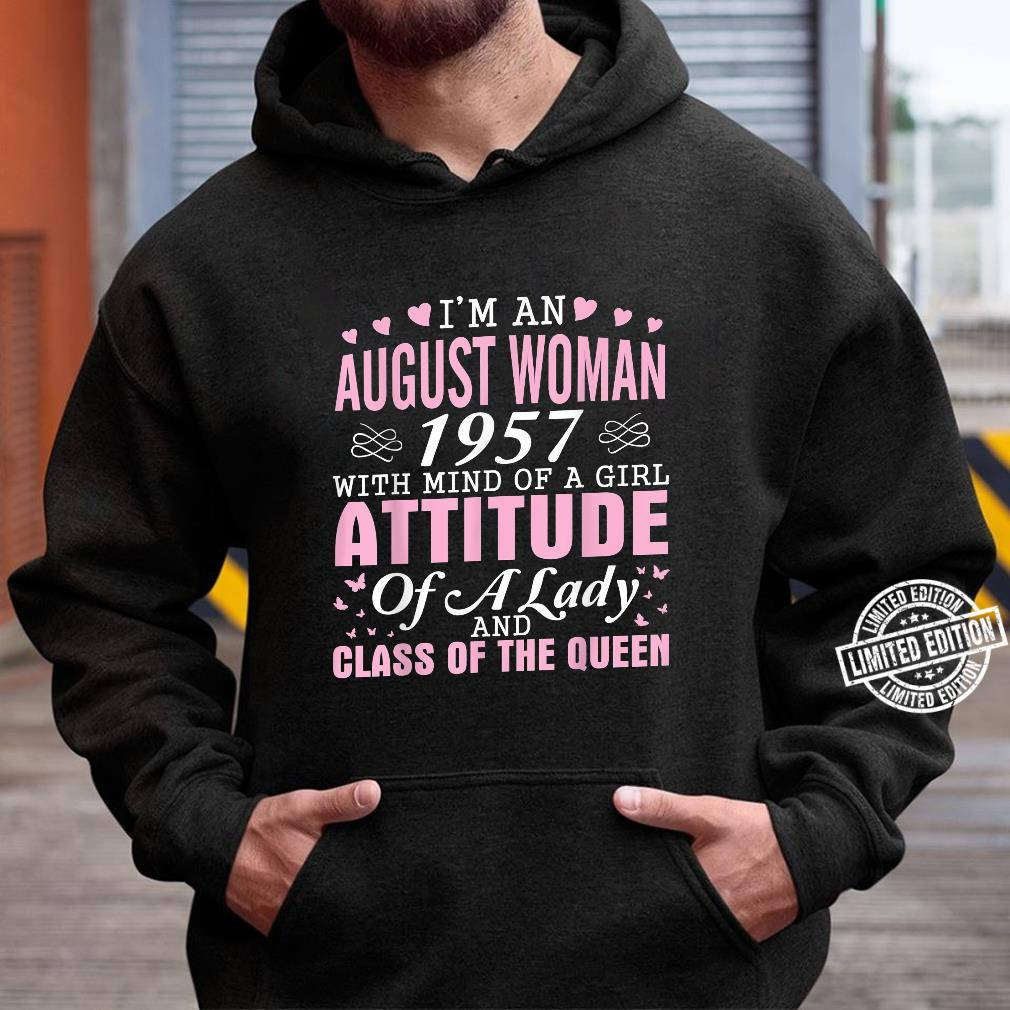 I'm An August 1957 Happy Birthday A Queen 63 Years Old Shirt hoodie