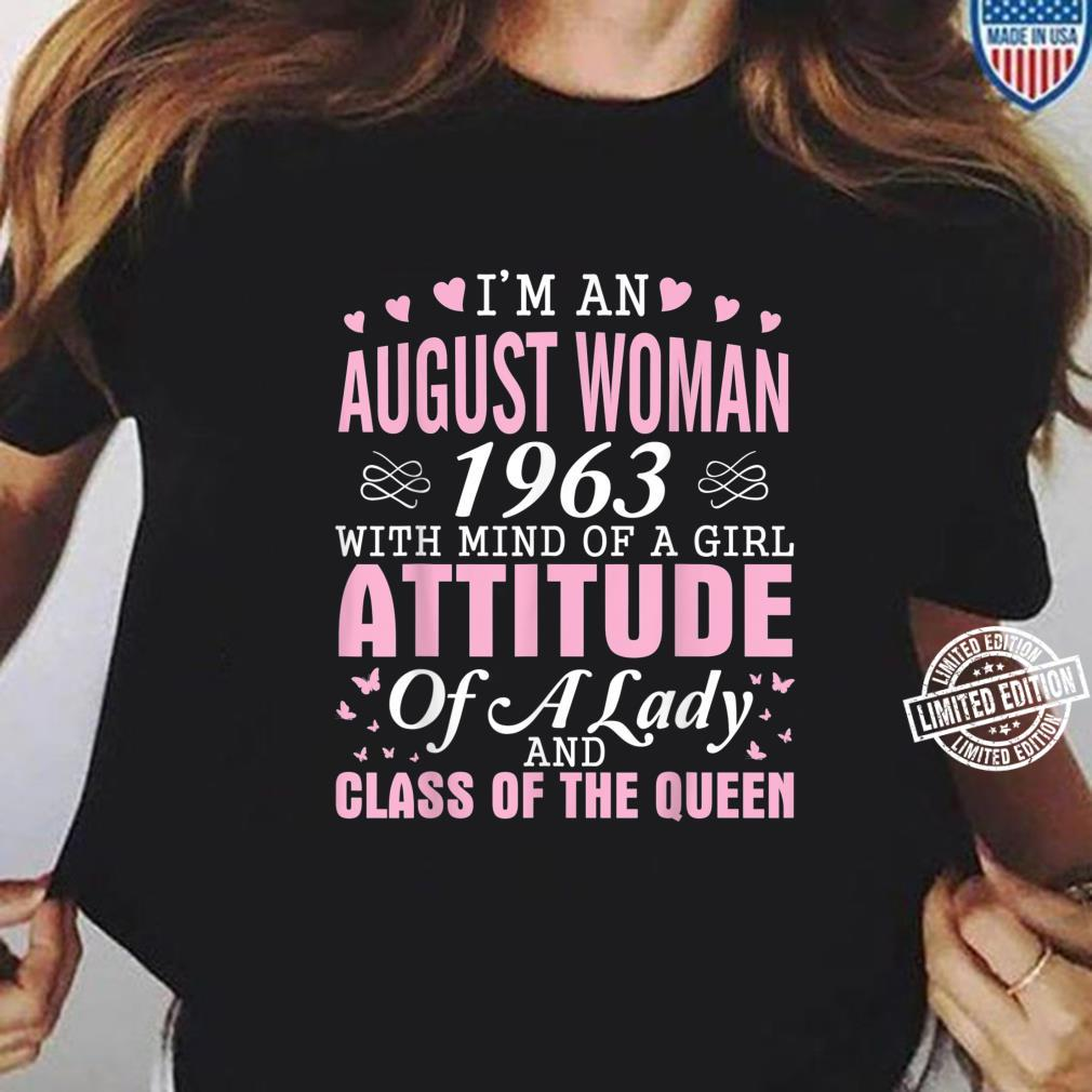 I'm An August 1963 Happy Birthday A Queen 57 Years Old Shirt ladies tee