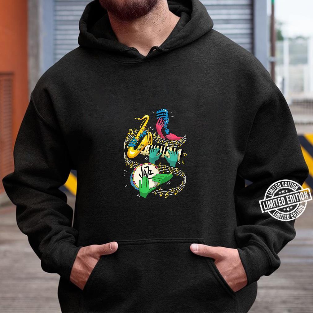 Jazz Hands Saxophone Player Music Singer Shirt hoodie