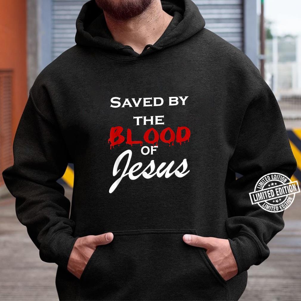 Jesus Christ God Savior Christian Saved Me Bible Faith Shirt Shirt hoodie