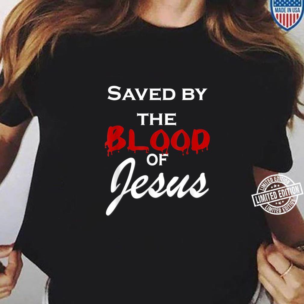 Jesus Christ God Savior Christian Saved Me Bible Faith Shirt Shirt ladies tee