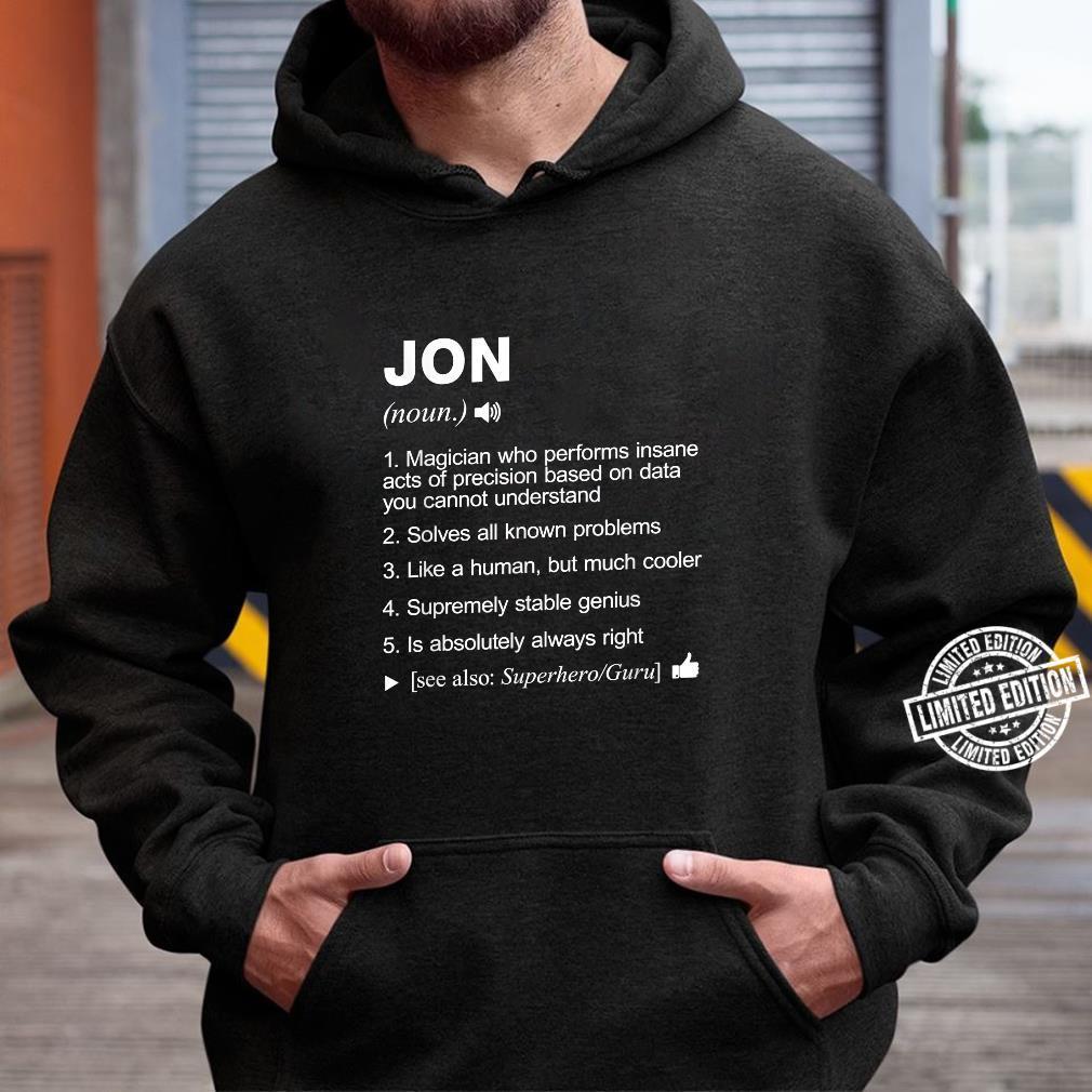 Jon Name Definition Meaning Shirt hoodie