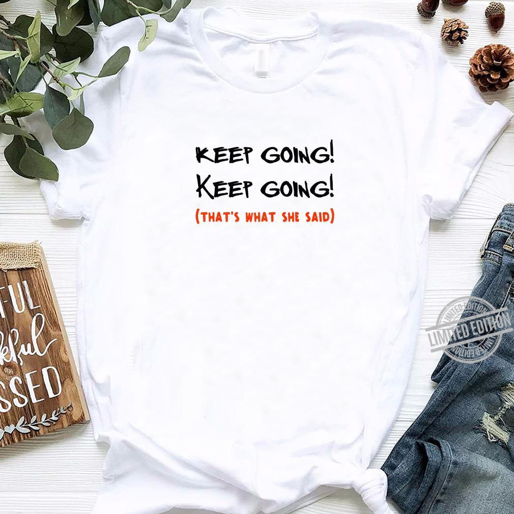 Keep Running for Running Girl Runner Shirt