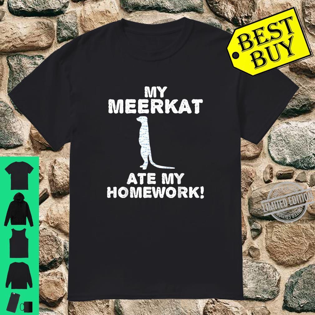 My Meerkat Ate My Homework Mierkat Animal Back To School Kid Shirt