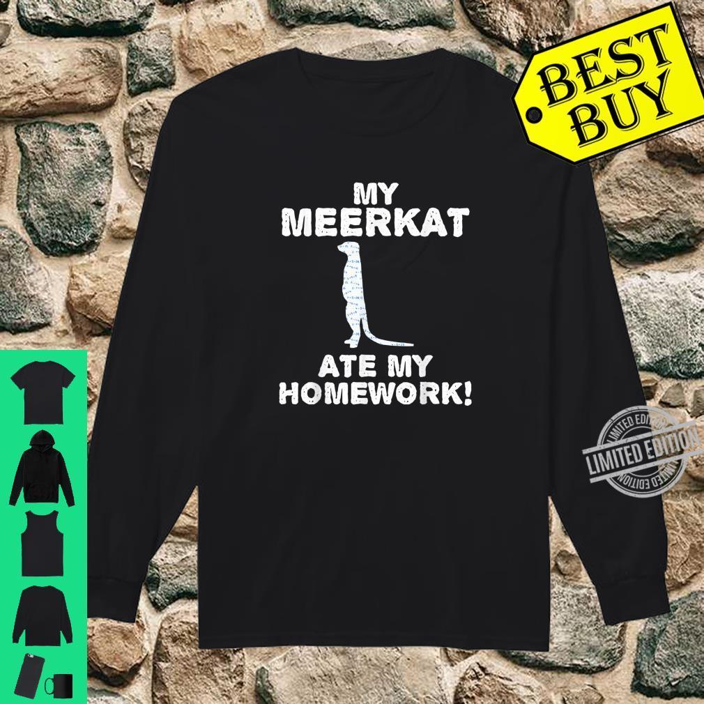 My Meerkat Ate My Homework Mierkat Animal Back To School Kid Shirt long sleeved