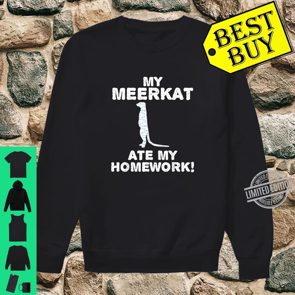 My Meerkat Ate My Homework Mierkat Animal Back To School Kid Shirt sweater