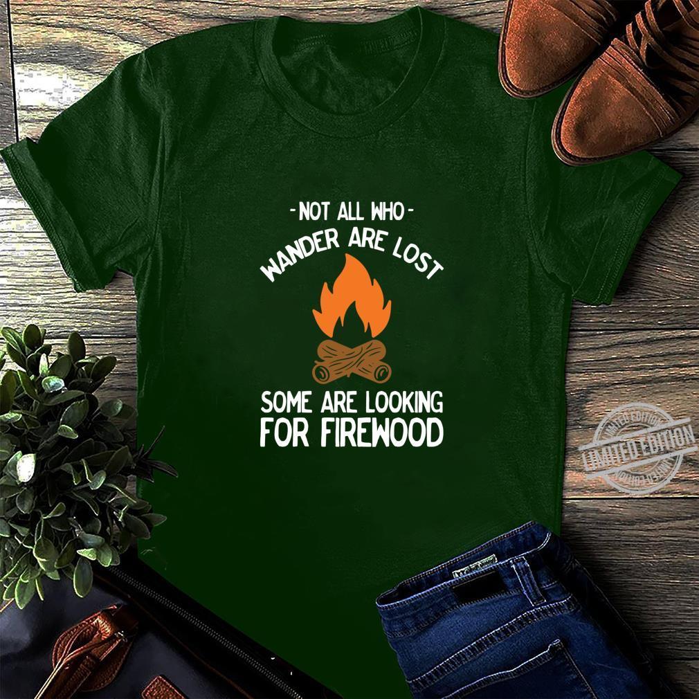 Nicht alle, die wandern, sind verloren Lagerfeuer lustig Shirt long sleeved