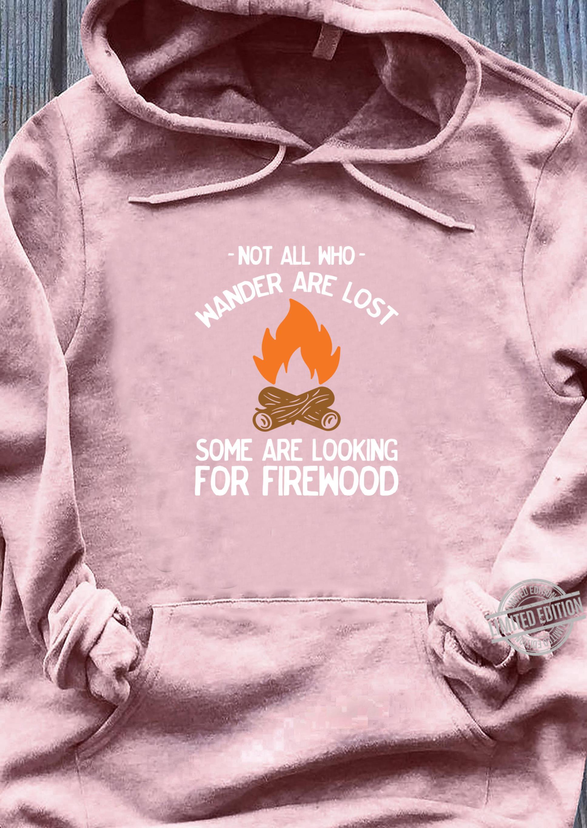 Nicht alle, die wandern, sind verloren Lagerfeuer lustig Shirt sweater