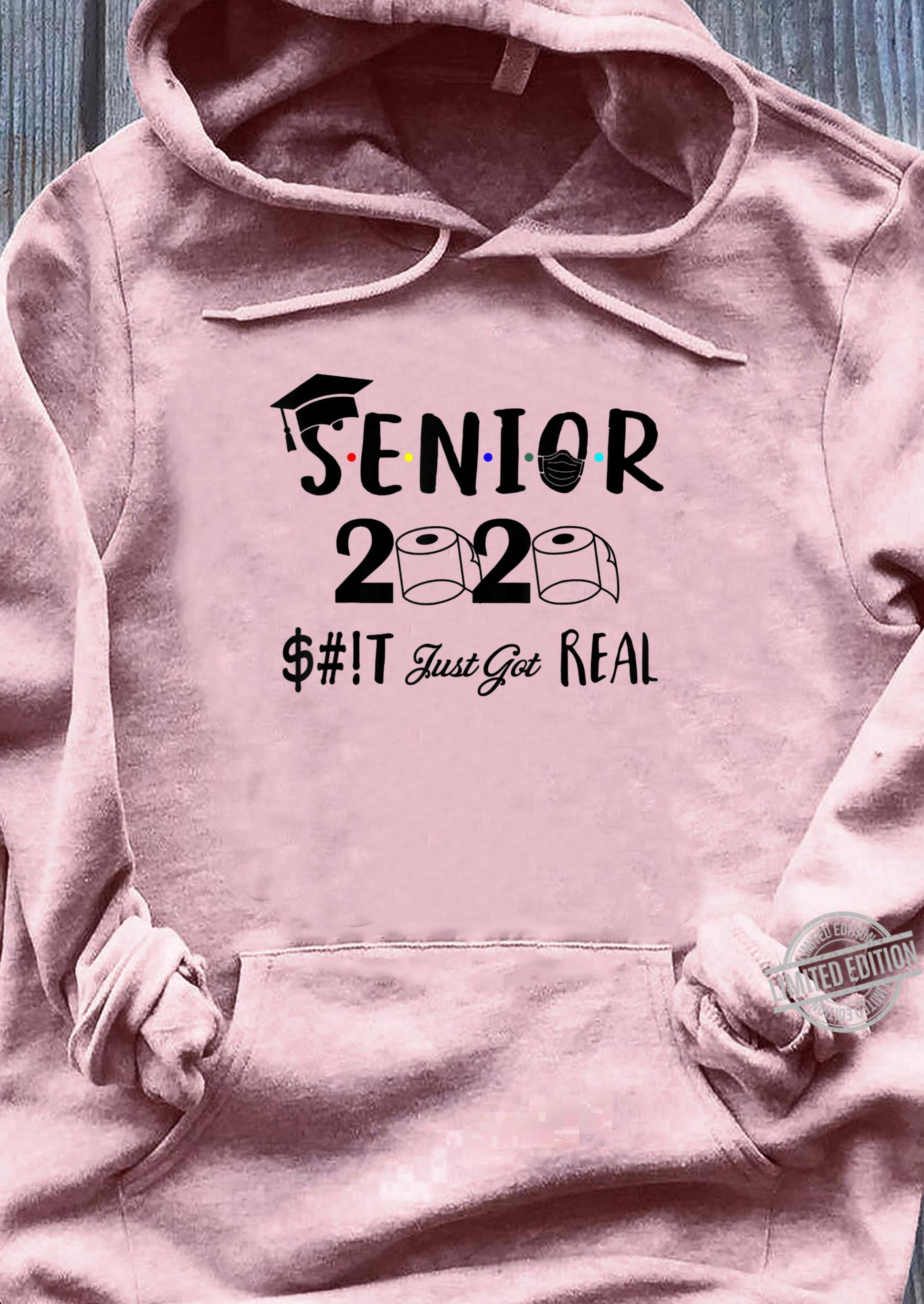Senior Class Of 2020 Shit Just Got Real Graduation Shirt ladies tee