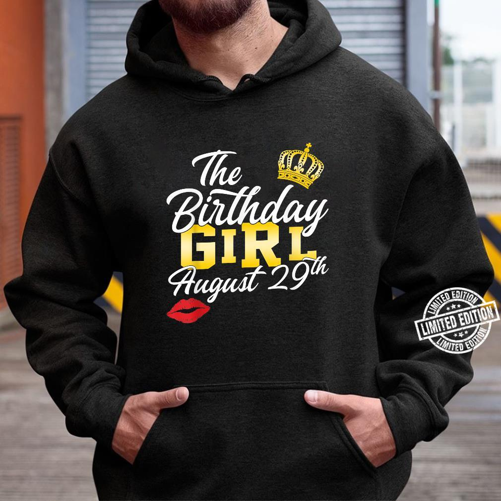 The birthday girl August 29th Personalized Shirt hoodie
