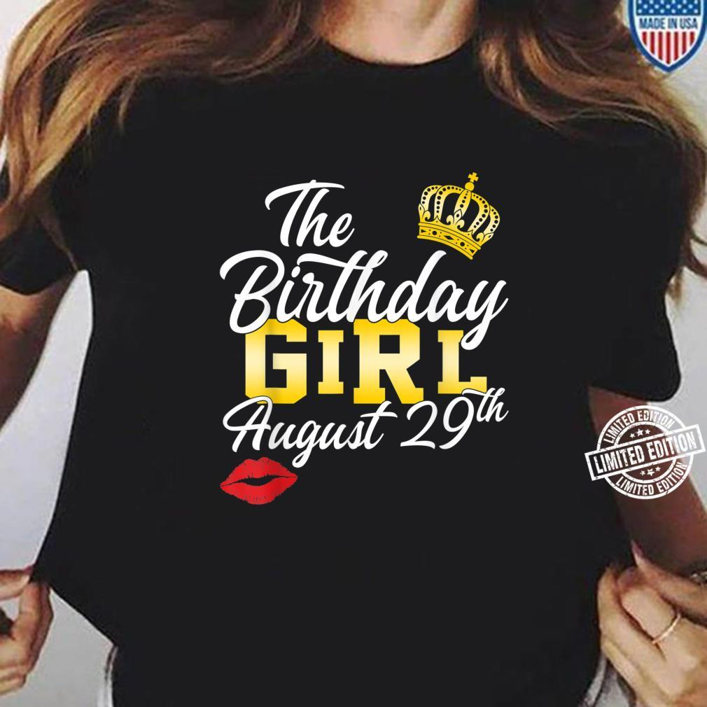 The birthday girl August 29th Personalized Shirt ladies tee