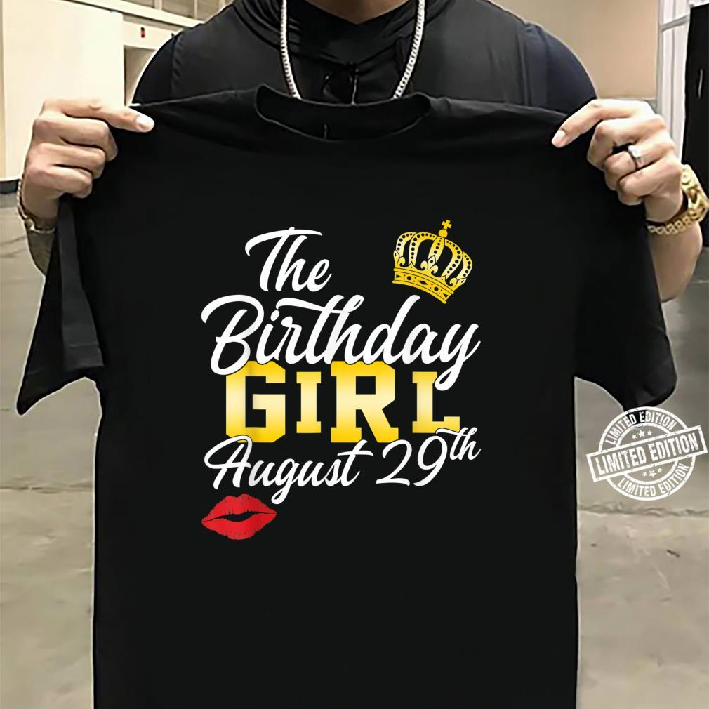 The birthday girl August 29th Personalized Shirt sweater
