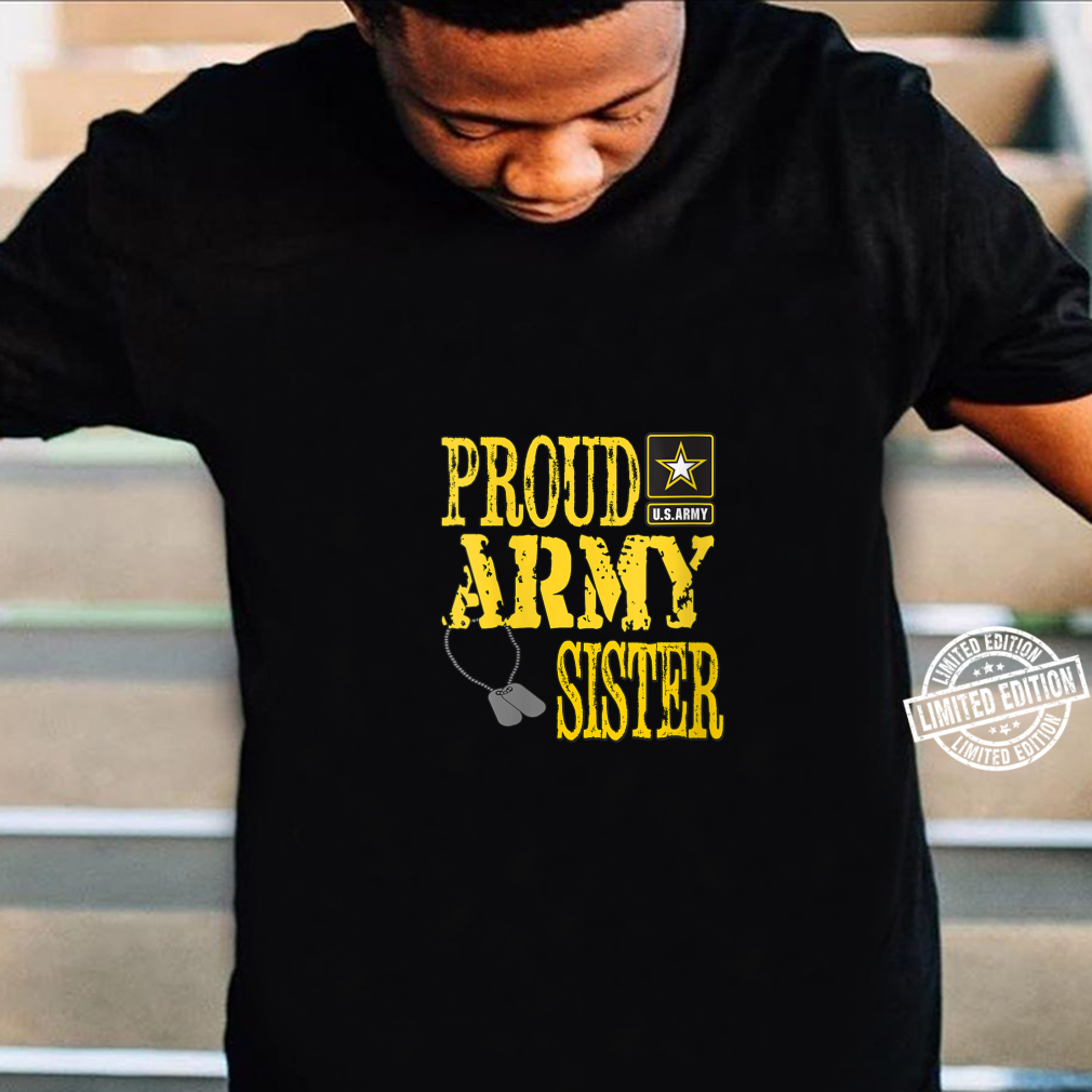 Womens Proud Army Sister Military Pride Shirt