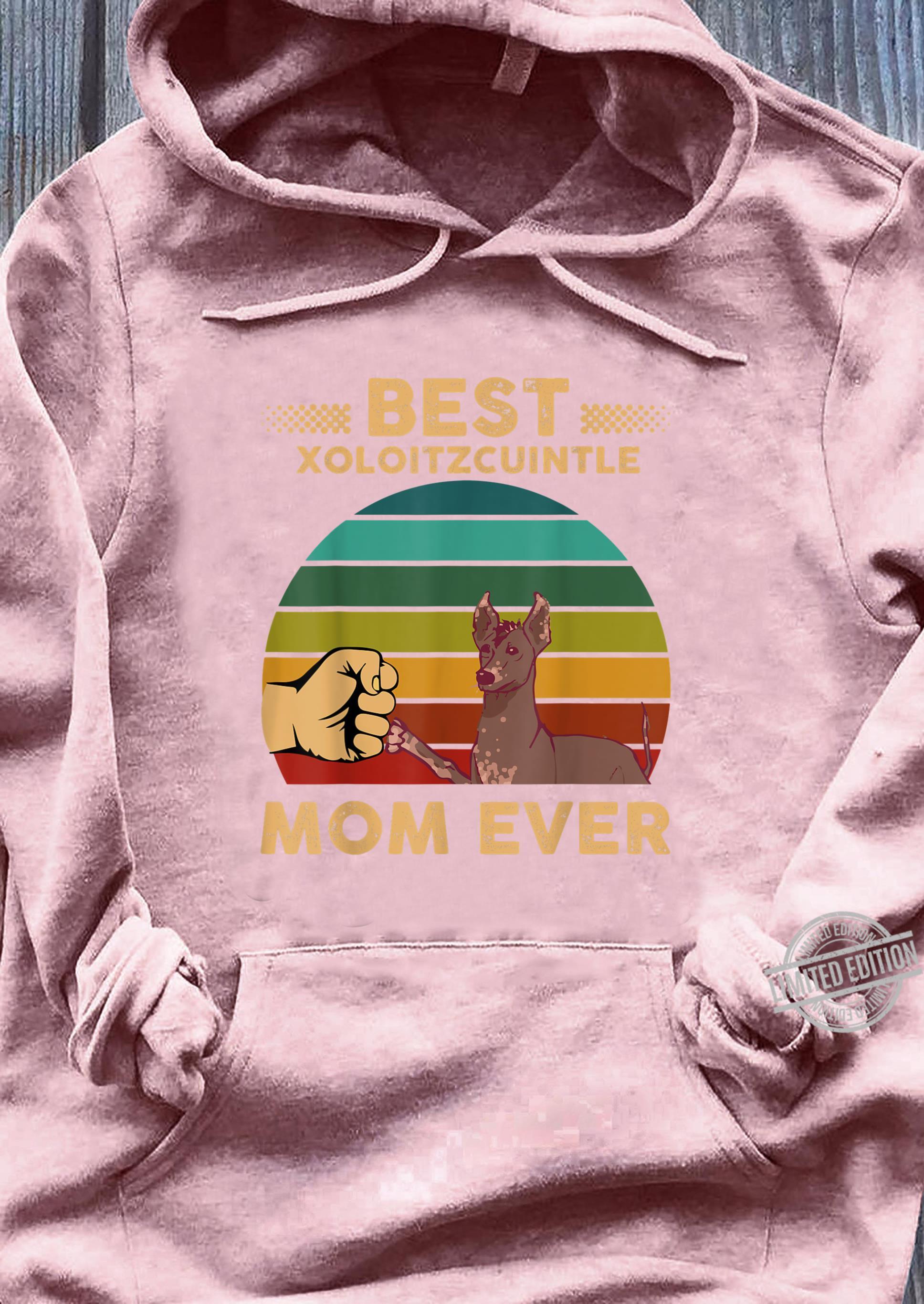 Xoloitzcuintle Shirt Best Xoloitzcuintle Mom Ever Retro Shirt sweater