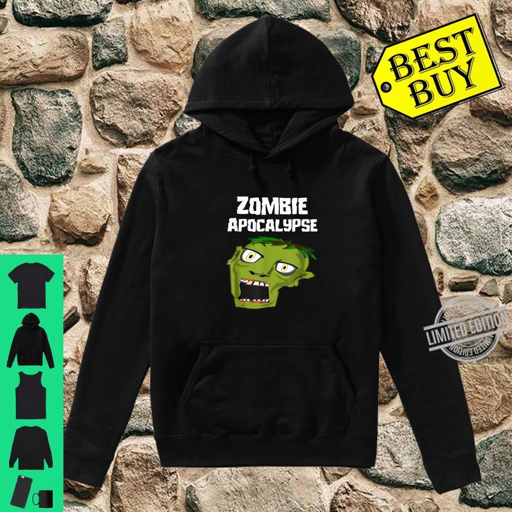 Zombie Apocalypse Shirt hoodie